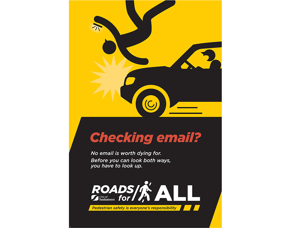 Don't check email while crossing the street. Always look both ways and pay attention.