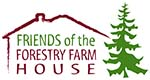 Friends of the Forestry Farm House