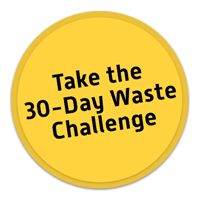 Take the 30 Day Waste Challenge