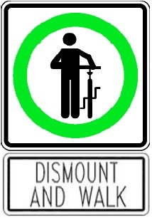 Dismount Bike and Walk