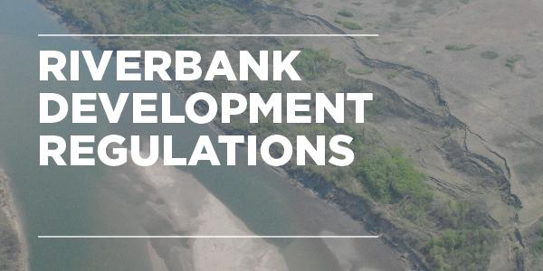 Riverbank Development Regulations